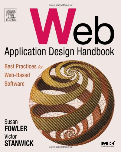 Web Application Design Handbook: Best Practices for Web-Based Software (Interactive Technologies)