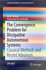 The Convergence Problem for Dissipative Autonomous Systems: Classical Methods and Recent Advances