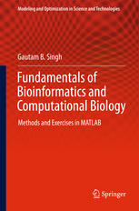 Fundamentals of Bioinformatics and Computational Biology: Methods and Exercises in MATLAB