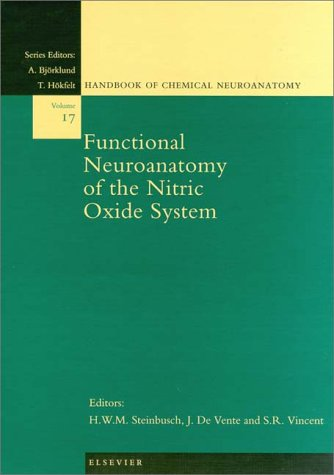 Functional Neuroanatomy of the Nitric Oxide System (Handbook of Chemical Neuroanatomy)