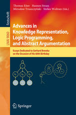 Advances in Knowledge Representation, Logic Programming, and Abstract Argumentation: Essays Dedicated to Gerhard Brewka on the Occasion of His 60th Bi