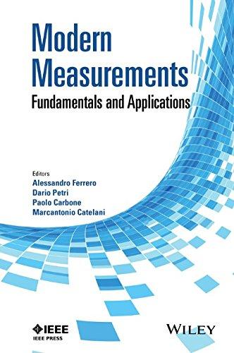 Modern measurements : fundamentals and applications