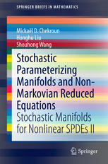 Stochastic Parameterizing Manifolds and Non-Markovian Reduced Equations: Stochastic Manifolds for Nonlinear SPDEs II