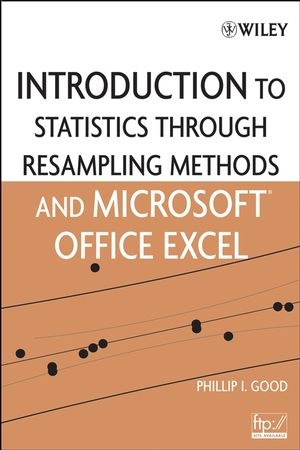 Introduction to Statistics Through Resampling Methods and R, Second Edition