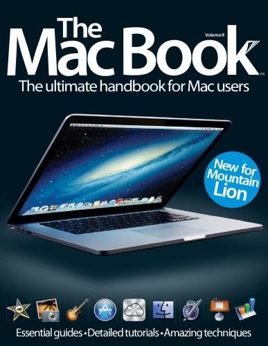 The Mac book : the ultimate handbook for Mac users. Volume 8