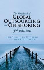 The Handbook of Global Outsourcing and Offshoring: The Definitive Guide to Strategy and Operations