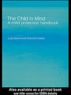 The child in mind : a child protection handbook