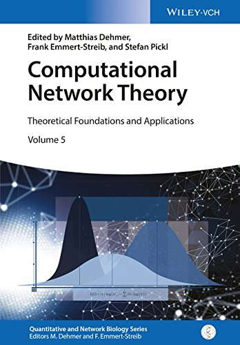 Computational Network Theory: Theoretical Foundations and Applications (Quantitative and Network Biology
