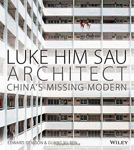 Luke Him Sau, architect : Chinas missing modern