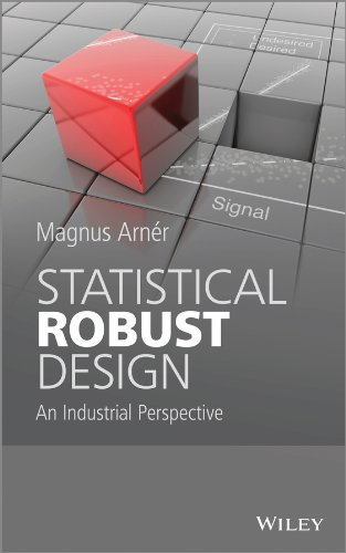 Statistical robust design : an industrial perspective