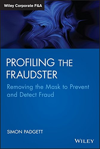Profiling the fraudster : removing the mask to prevent and detect fraud