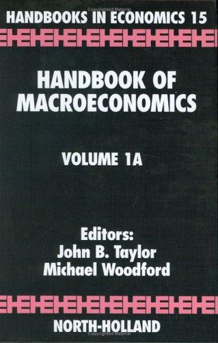 Handbook of Macroeconomics, Volume 1A