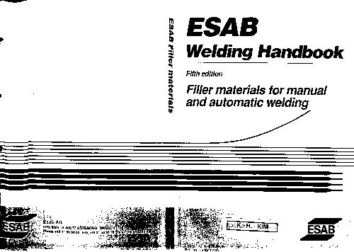 ESAB Welding Handbook: Filler Materials for Manual and Automatic Welding