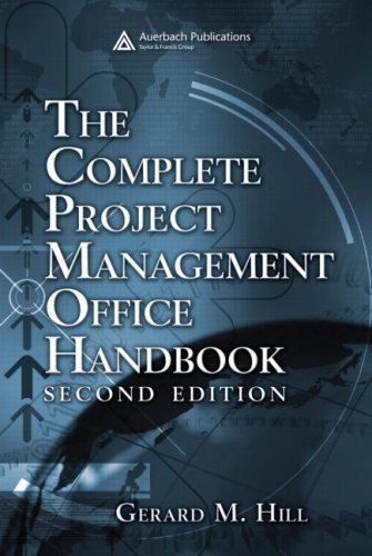 The Complete Project Management Office Handbook, Second Edition
