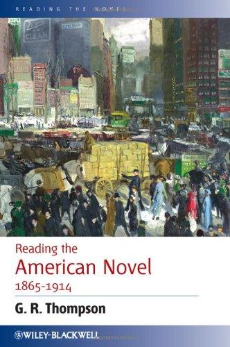 Reading the American Novel 1865-1914 (Reading the Novel)