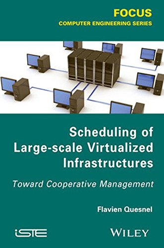 Scheduling of large-scale virtualized infrastructures : toward cooperative management