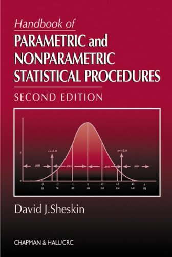 Handbook of Parametric and Nonparametric Statistical Procedures, Second Edition