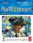 Painter 11 creativity : digital artists handbook