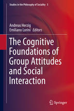 The Cognitive Foundations of Group Attitudes and Social Interaction