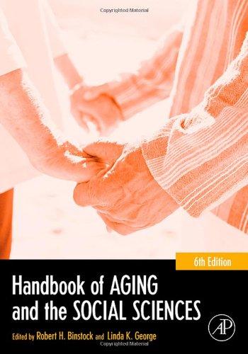 Handbook of Aging and the Social Sciences, Sixth Edition (Handbook of Aging)