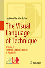 The Visual Language of Technique: Volume 2 - Heritage and Expectations in Research