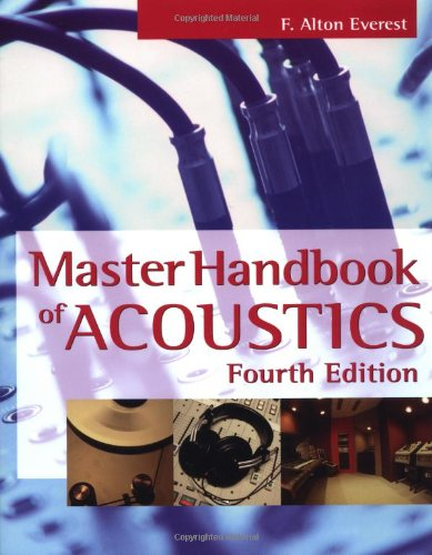 The Master Handbook of Acoustics Fourth Edition