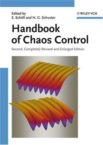 Handbook of Chaos Control, Second Edition