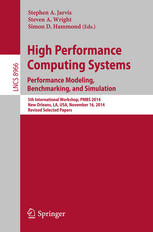 High Performance Computing Systems. Performance Modeling, Benchmarking, and Simulation: 5th International Workshop, PMBS 2014, New Orleans, LA, USA, N