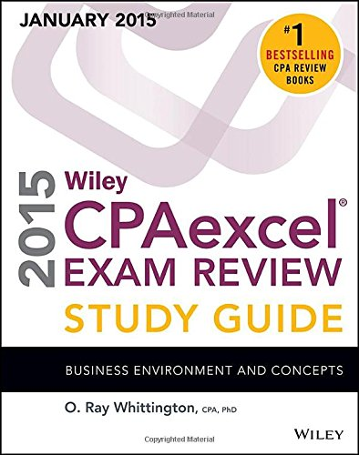 Wiley CPAexcel Exam Review 2015 Study Guide: Business Environment and Concepts