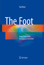 The Foot: From Evaluation to Surgical Correction
