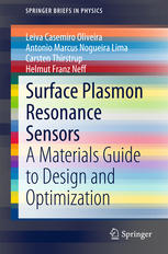 Surface Plasmon Resonance Sensors: A Materials Guide to Design and Optimization