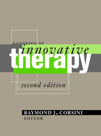 Handbook of Innovative Therapy, Second Edition (Wiley Series on Personality Processes)