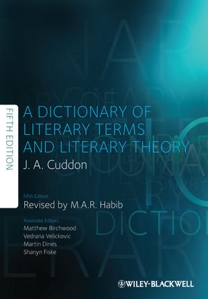 A Dictionary of Literary Terms and Literary Theory, Fifth Edition