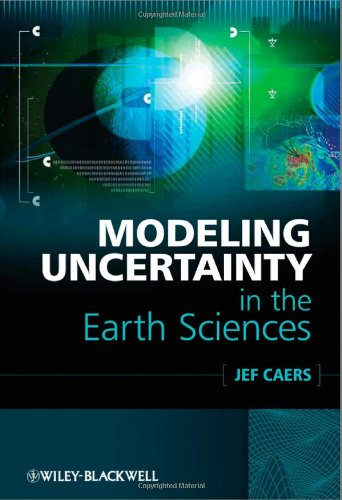 Modeling Uncertainty in the Earth Sciences
