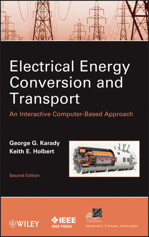 Electrical Energy Conversion and Transport: An Interactive Computer-Based Approach, Second Edition