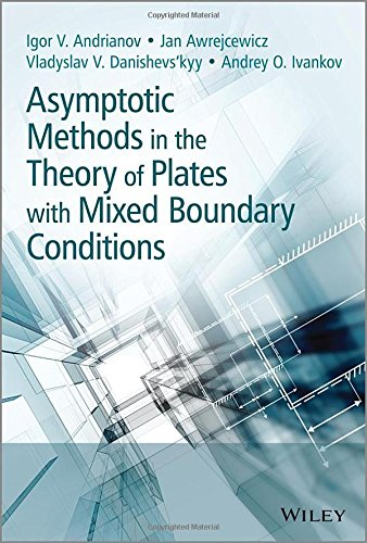 Asymptotic Methods in the Theory of Plates with Mixed Boundary Conditions