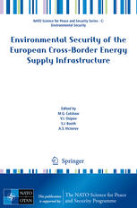 Environmental Security of the European Cross-Border Energy Supply Infrastructure