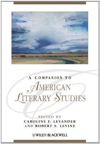 A Companion to American Literary Studies (Blackwell Companions to Literature and Culture)