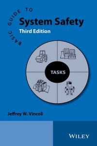 Basic Guide to System Safety, 3rd Edition