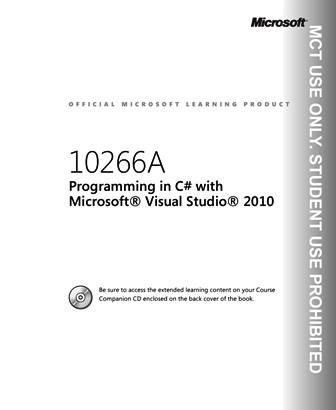 MS 10226A - Programming in C# with Visual Studio 2010 - Trainer Handbook Vol1