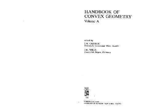 Handbook of convex geometry, selected chapters