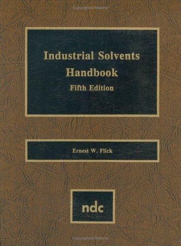 Industrial Solvents Handbook, 5th Ed., Fifth Edition