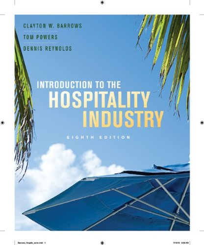 Introduction to the Hospitality Industry , Eighth Edition