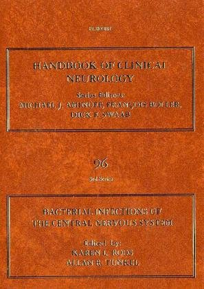 Bacterial Infections of the Central Nervous System: Handbook of Clinical Neurology, Vol. 96