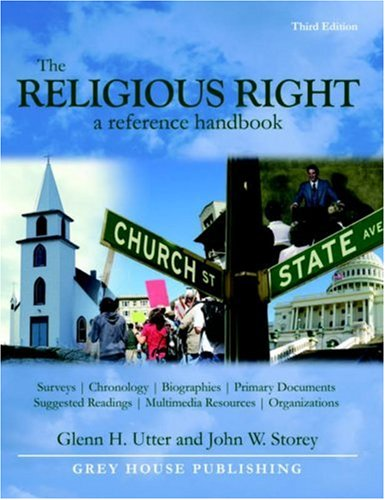 The Religious Right: A Reference Handbook,3th Ed