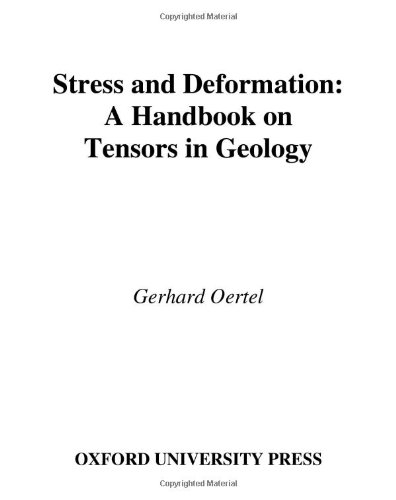 Stress and Deformation: A Handbook on Tensors in Geology