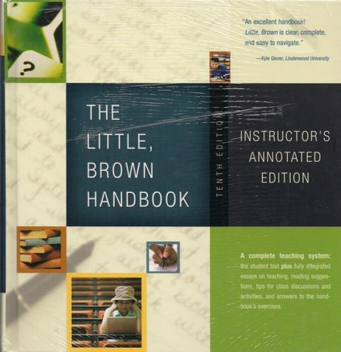 Little, Brown Handbook, The (10th Edition) (MyCompLab Series) Instructors Annot
