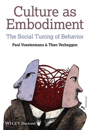 Culture as Embodiment: The Social Tuning of Behavior