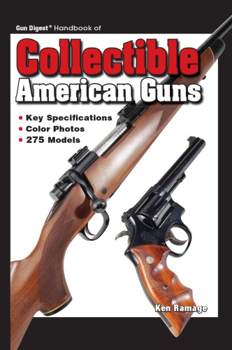Guide Handbook Collectible American Guns