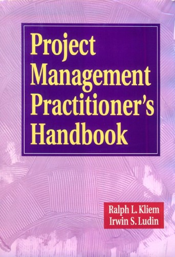 Project management practitioner's handbook